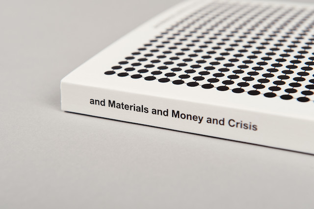 and Materials and Money and Crisis