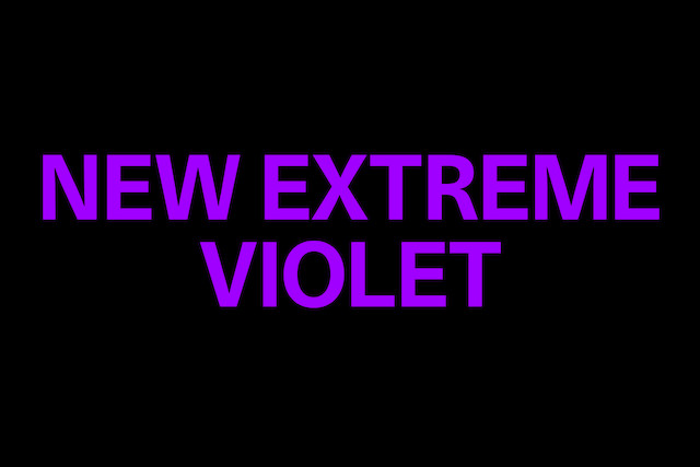 New Extreme Violet